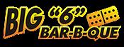 Big 6 Bar B Que LLC