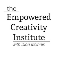 Empowered Creativity Institute / Dion McInnis Initiatives LLC