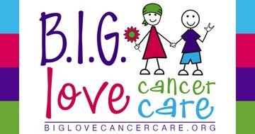 B.I.G. Love Cancer Care