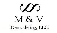 M & V Remodeling, LLC