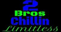 2 Bros Chillin