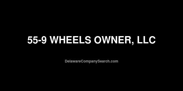 55-9 Wheels Owner, LLC