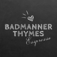 Badmanner Thymes Expresso