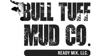 Bull Tuff Mud Company Ready Mix, LLC