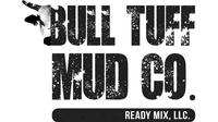 Bull Tuff Mud Company Ready Mix, LLC