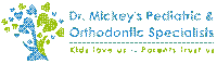 Dr. Mickey's Pediatric & Orthodontic Specialists