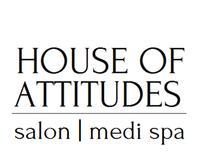 HOUSE OF ATTITUDES | hair salon | medi spa