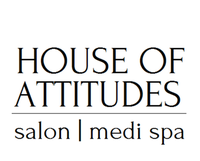 HOUSE OF ATTITUDES   hair salon   medi spa