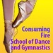 Consuming Fire School of Dance & Gymnastics, Inc.