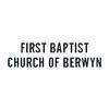 First Baptist Church of Berwyn