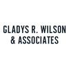 Gladys R. Wilson & Associates
