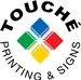 Touche' Printing and Signs Inc.