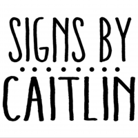 Signs by Caitlin