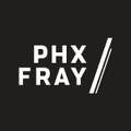 PHX Fray