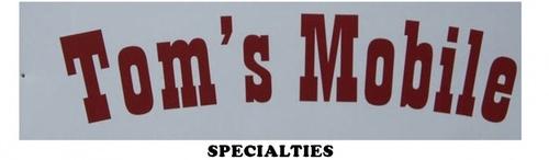 Tom's Mobile Specialties
