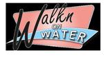 Walkn on Water