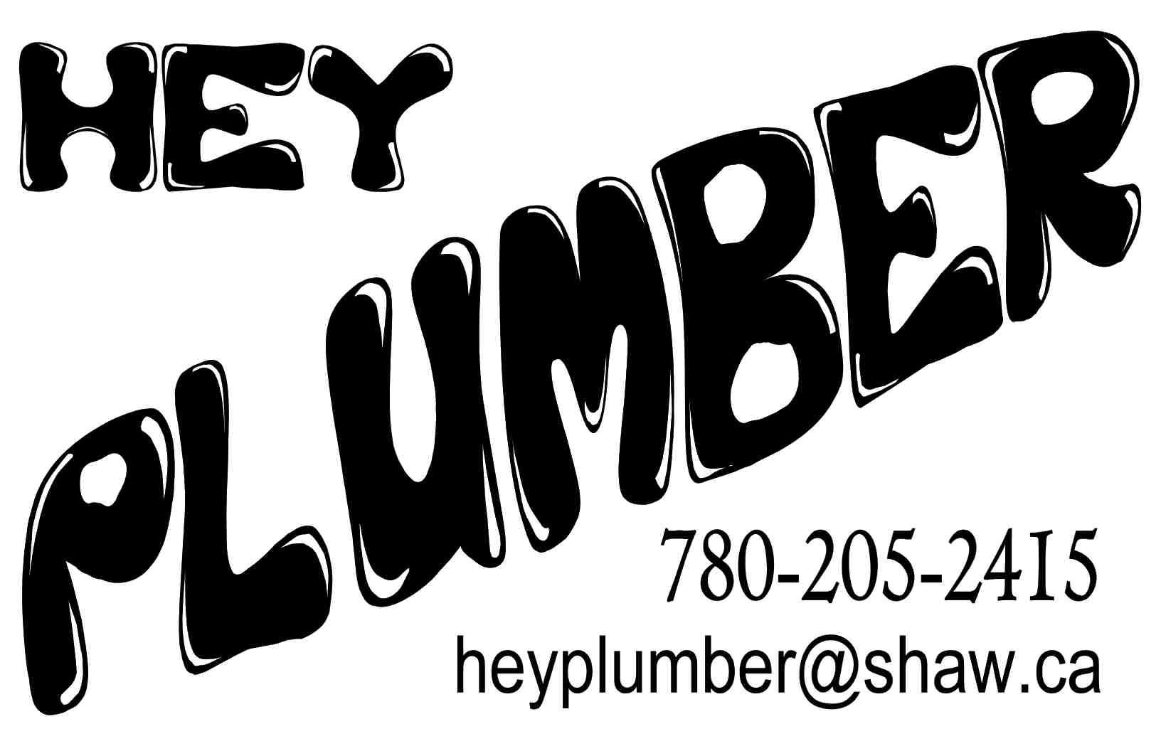 Hey Plumber