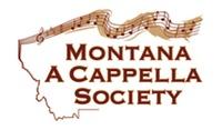 MONTANA A CAPPELLA SOCIETY