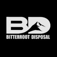 BITTER ROOT DISPOSAL
