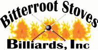 BITTERROOT STOVES & BILLIARDS INC.