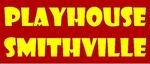 Playhouse Smithville