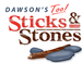 Dawson's Too Sticks & Stones
