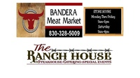 Bandera Meat Market / The Ranch House