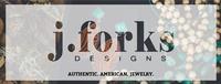 J. Forks Designs