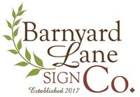 Barnyard Lane Sign Co