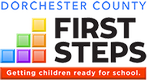 Dorchester County First Steps to School Readiness Partnership