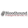 Bloodhound Investigative Services, Inc.