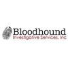 Bloodhound Investigative Services, Inc.
