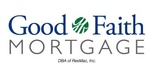 Good Faith Mortgage