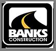 Banks Construction Company