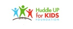 Huddle Up for Kids Foundation