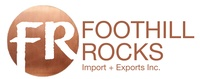 Foothill Rocks Import + Export Inc.