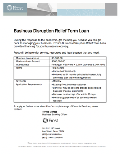 FROST BANK - Business Disruption Relief Term Loan
