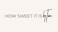 How Sweet It Is by Tim