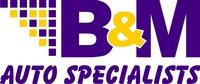 B & M Auto Specialists