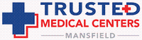 Trusted Medical Centers - Mansfield