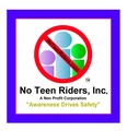 No Teen Riders, Inc.