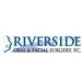 Riverside Oral & Facial Surgery, PC