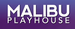 Malibu Playhouse / Stage Company