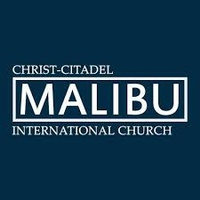 Christ-Citadel International Church of Malibu