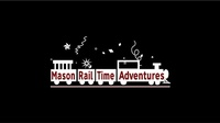 Mason RailTime Adventures