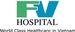 FV Hospital (Far East Medical Vietnam Limited)