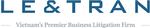 LE & TRAN – Vietnam's Premier Business Litigation Firm