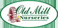 Old Mill Nurseries LLC