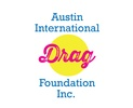 Austin International Drag Foundation, Inc.