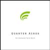 Quarter Acres